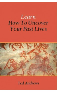 LEARN HOW TO UNCOVER YOUR PAST LIVES