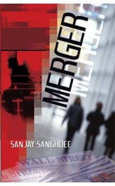 MERGER by Sanjay Sanghoee
