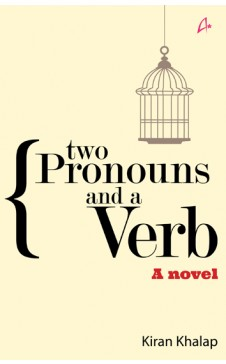TWO PRONOUNS AND A VERB - A novel