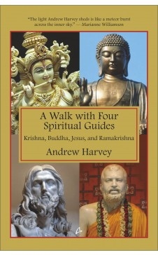 A WALK WITH FOUR SPIRITUAL GUIDES - Krishna, Buddha, Jesus and Ramakrishna