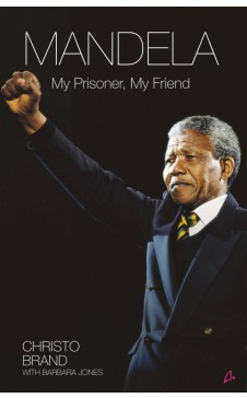 MANDELA: MY PRISONER, MY FRIEND