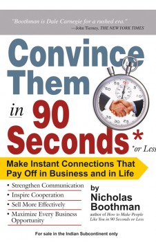 CONVINCE THEM IN 90 SECONDS OR LESS