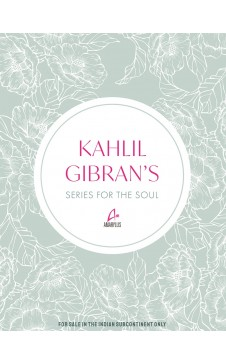 KAHLIL GIBRAN - SERIES FOR THE SOUL 3 VOLUME BOXED-SET