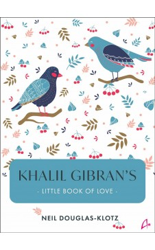 Khalil Gibran's Little Book of Love