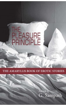 The Pleasure Principle-The Amaryllis Book of Erotic Stories