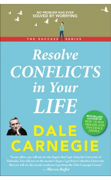RESOLVE CONFLICTS IN YOUR LIFE (The Success Series)