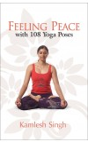 FEELING PEACE WITH 108 YOGA POSES