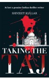 TAKING THE TAJ