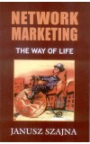 NETWORK MARKETING: The Way of Life