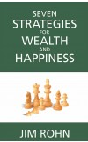 SEVEN STRATEGIES FOR WEALTH & HAPPINESS