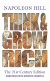 THINK AND GROW RICH - The 21st Century Edition