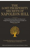 The Lost Prosperity Secrets of Napoleon Hill