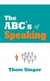 THE ABC's OF SPEAKING