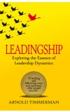 LEADINGSHIP: EXPLORING THE ESSENCE OF LEADERSHIP