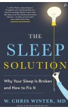 THE SLEEP SOLUTION:why your sleep is broken and how to fix it