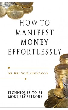 HOW TO MANIFEST MONEY EFFORTLESSLY