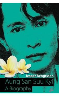 AUNG SAN SUU KYI - A Biography