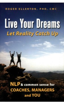 LIVE YOUR DREAMS- Let Reality Catch Up
