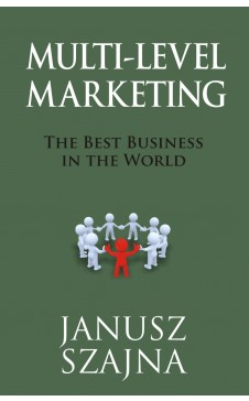 MULTI LEVEL MARKETING: The Best Business in the World