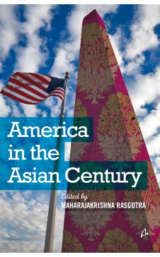 AMERICA IN THE ASIAN CENTURY edited