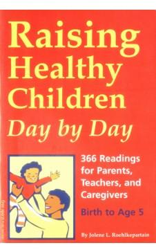 RAISING HEALTHY CHILDREN DAY BY DAY