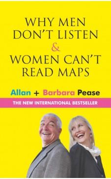 WHY MEN DON'T LISTEN & WOMEN CAN'T READ MAPS