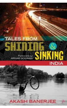 TALES FROM SHINING AND SINKING INDIA