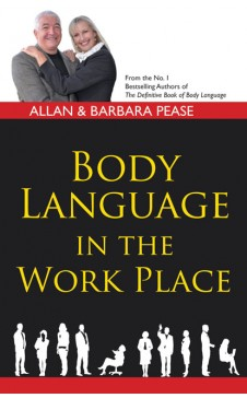 BODY LANGUAGE IN THE WORK PLACE