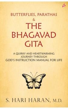 Butterflies, Parathas and the Bhagwat Geeta