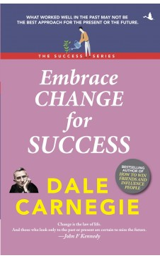 Embrace change for Success (The Success Series)