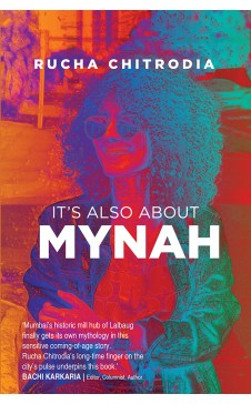 It's Also About Mynah