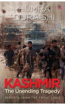 KASHMIR: THE UNENDING TRAGEDY