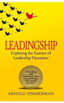 LEADINGSHIP: EXPLORING THE ESSENCE OF LEADERSHIP