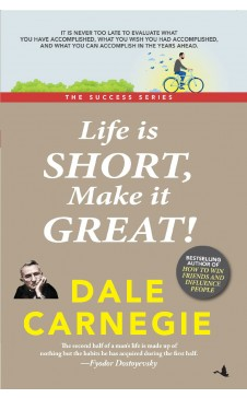Life is short make it great (The Success Series)