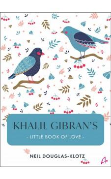 Khalil Gibran's Little Book of Love