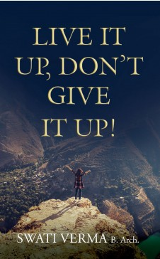 """LIVE IT UP, DON""""T GIVE IT UP"""