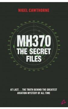 MH370 The Secret Files