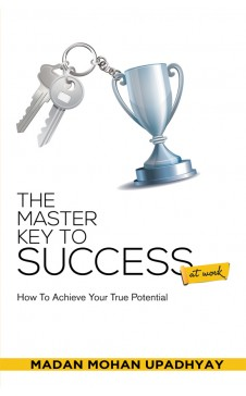 THE MASTER KEY TO SUCCESS AT WORK