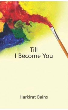 TILL I BECOME YOU
