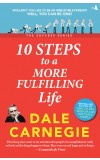 10 Steps to a More Fulfilling Life (The Success Series)