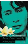 AUNG SAN SUU KYI - A Biography