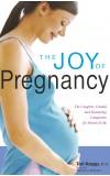 THE JOY OF PREGNANCY