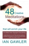 48 CREATIVE MEDITATIONS THAT WILL ENRICH YOUR LIFE