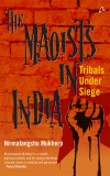 THE MAOISTS IN INDIA