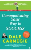 Communicating Your Way to Success  (The Success Series)