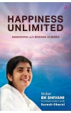 Happiness Unlimited ‒ Awakening with the Brahma Kumaris