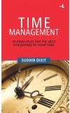 Time Management: 30 Principles for the Best Utilization of Your Time
