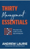 Thirty Essentials: Management:Thirty simple steps to build a successful, high-performing team
